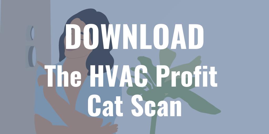 HVAC Profit Cat Scan